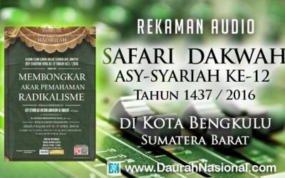 Rekaman Safari Dakwah Asy-Syariah Ke-12 di Kota Bengkulu