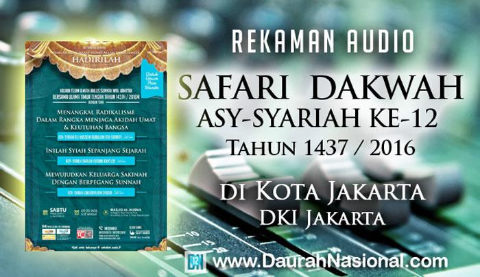 Rekaman Safari Dakwah Asy-Syariah Ke-12 di Kota Jakarta