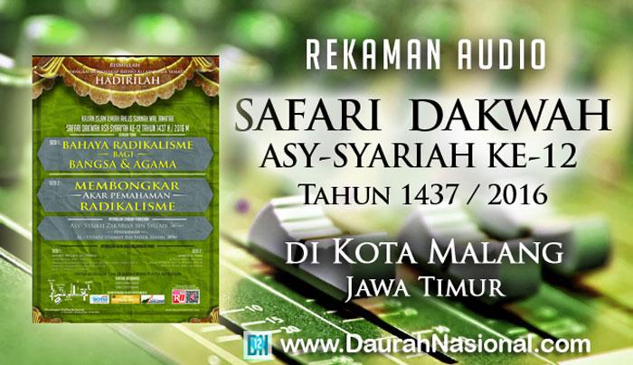Rekaman Safari Dakwah Asy-Syariah Ke-12 di Kota Malang Jawa Timur