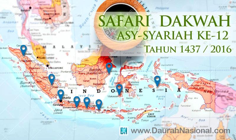 """Jadwal Safari Dakwah Daurah """"ASY-SYARI'AH"""" ke-12 di Beberapa Kota"""