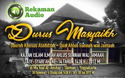 Rekaman Audio Durus Masyaikh – Daurah Asy-Syariah ke-14 (Kajian Khusus Asatidzah)